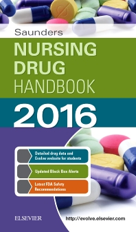Saunders Nursing Drug Handbook 2016 - 1st Edition - ISBN: 9780323353793, 9780323358620