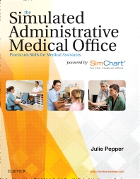 Cover image for The Simulated Administrative Medical Office