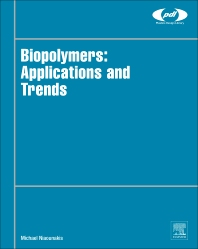 Cover image for Biopolymers: Applications and Trends