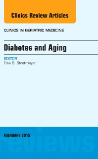 Cover image for Diabetes and Aging, An Issue of Clinics in Geriatric Medicine