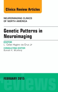Genetic Patterns in Neuroimaging, An Issue of Neuroimaging Clinics - 1st Edition - ISBN: 9780323354455, 9780323354639