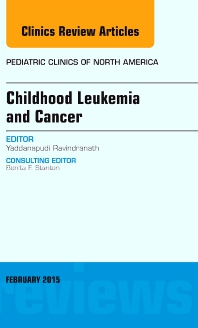 Cover image for Childhood Leukemia and Cancer, An Issue of Pediatric Clinics