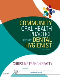Cover image for Community Oral Health Practice for the Dental Hygienist