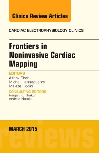 Cover image for Frontiers in Noninvasive Cardiac Mapping, An Issue of Cardiac Electrophysiology Clinics