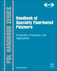 Cover image for Handbook of Specialty Fluorinated Polymers