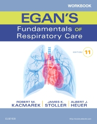Workbook for Egan's Fundamentals of Respiratory Care - 11th Edition - ISBN: 9780323358521, 9780323393836