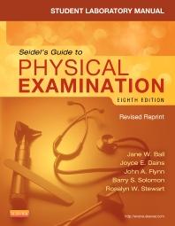 Cover image for Student Laboratory Manual for Seidel's Guide to Physical Examination - Revised Reprint