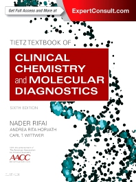 Cover image for Tietz Textbook of Clinical Chemistry and Molecular Diagnostics