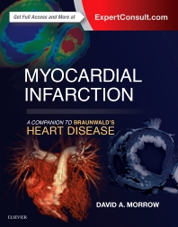 Cover image for Myocardial Infarction: A Companion to Braunwald's Heart Disease