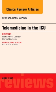 Cover image for Telemedicine in the ICU, An Issue of Critical Care Clinics