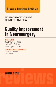 Cover image for Quality Improvement in Neurosurgery, An Issue of Neurosurgery Clinics of North America