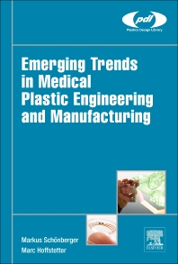 Cover image for Emerging Trends in Medical Plastic Engineering and Manufacturing