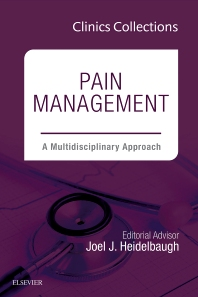 Cover image for Pain Management: A Multidisciplinary Approach (Clinics Collections)