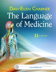 The Language of Medicine - 11th Edition - ISBN: 9780323370813, 9780323370837