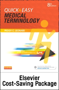 Quick & Easy Medical Terminology - Text and Elsevier Adaptive Learning Package - 8th Edition - ISBN: 9780323370981