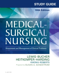 Study Guide for Medical-Surgical Nursing - 10th Edition - ISBN: 9780323371483, 9780323371650