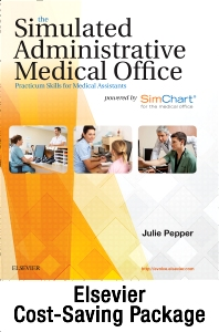 The Simulated Administrative Medical Office - Textbook & SimChart for the Medical Office EHR Exercises (Retail Access Card) Package - 1st Edition - ISBN: 9780323374712
