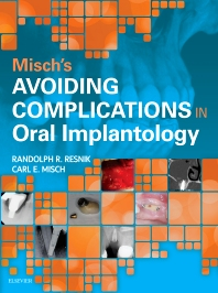 Cover image for Misch's Avoiding Complications in Oral Implantology