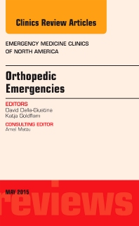 Orthopedic Emergencies, An Issue of Emergency Medicine Clinics of North America - 1st Edition - ISBN: 9780323375948, 9780323376297