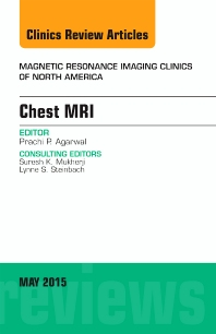 Cover image for Chest MRI, An Issue of Magnetic Resonance Imaging Clinics of North America