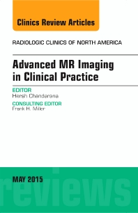 Cover image for Advanced MR Imaging in Clinical Practice, An Issue of Radiologic Clinics of North America