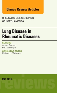 Cover image for Lung Disease in Rheumatic Diseases, An Issue of Rheumatic Disease Clinics
