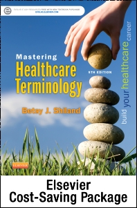 Cover image for Mastering Healthcare Terminology - Text and Elsevier Adaptive Learning (Access Card) Package