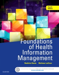 Foundations of Health Information Management - 4th Edition - ISBN: 9780323378116, 9780323389730