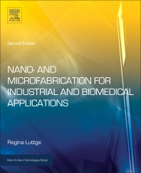 Cover image for Nano- and Microfabrication for Industrial and Biomedical Applications