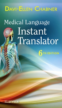 Medical Language Instant Translator - 6th Edition - ISBN: 9780323378437, 9780323378451