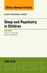 Cover image for Sleep and Psychiatry in Children, An Issue of Sleep Medicine Clinics