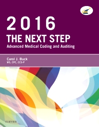 The Next Step: Advanced Medical Coding and Auditing, 2016 Edition - 1st Edition - ISBN: 9780323389105, 9780323389129