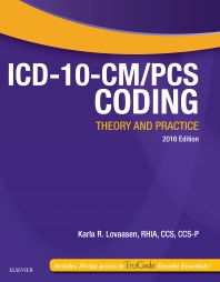 Cover image for ICD-10-CM/PCS Coding: Theory and Practice, 2016 Edition