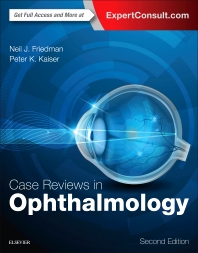Case Reviews in Ophthalmology - 2nd Edition - ISBN: 9780323390590, 9780323390613