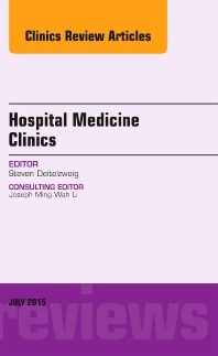 Volume 4, Issue 4, An Issue of Hospital Medicine Clinics, E-Book - 1st Edition - ISBN: 9780323391023
