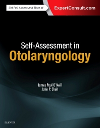 Self-Assessment in Otolaryngology - 1st Edition - ISBN: 9780323392907, 9780323392990