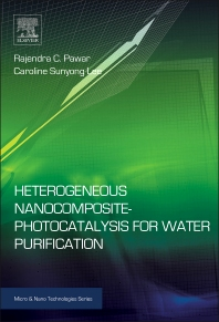 Cover image for Heterogeneous Nanocomposite-Photocatalysis for Water Purification