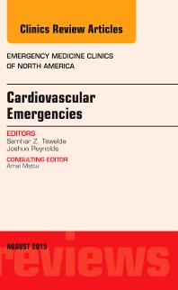 Cover image for Cardiovascular Emergencies, An Issue of Emergency Medicine Clinics of North America