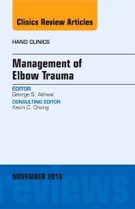 Cover image for Management of Elbow Trauma, An Issue of Hand Clinics