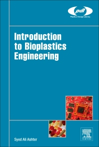Cover image for Introduction to Bioplastics Engineering