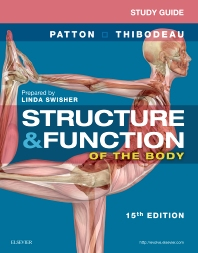 Study Guide for Structure & Function of the Body - 15th Edition - ISBN: 9780323394567