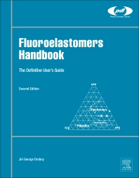 Fluoroelastomers Handbook - 2nd Edition - ISBN: 9780323394802, 9780323396189
