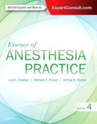 Essence of Anesthesia Practice - 4th Edition - ISBN: 9780323394970, 9780323395427