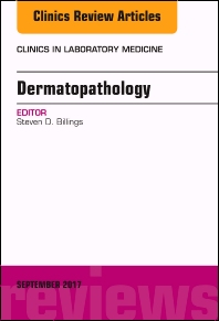 Cover image for Dermatopathology, An Issue of Clinics in Laboratory Medicine