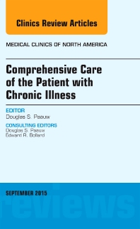 Cover image for Comprehensive Care of the Patient with Chronic Illness, An Issue of Medical Clinics of North America