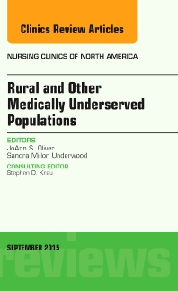 Cover image for Rural and Other Medically Underserved Populations, An Issue of Nursing Clinics of North America