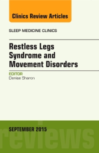Cover image for Restless Legs Syndrome and Movement Disorders, An Issue of Sleep Medicine Clinics