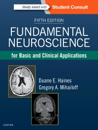 Cover image for Fundamental Neuroscience for Basic and Clinical Applications