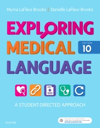 Exploring Medical Language: A Student-Directed Approach, 8e LaFleur Brooks RN