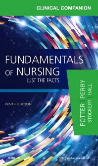 Clinical Companion for Fundamentals of Nursing - 9th Edition - ISBN: 9780323396639, 9780323396523